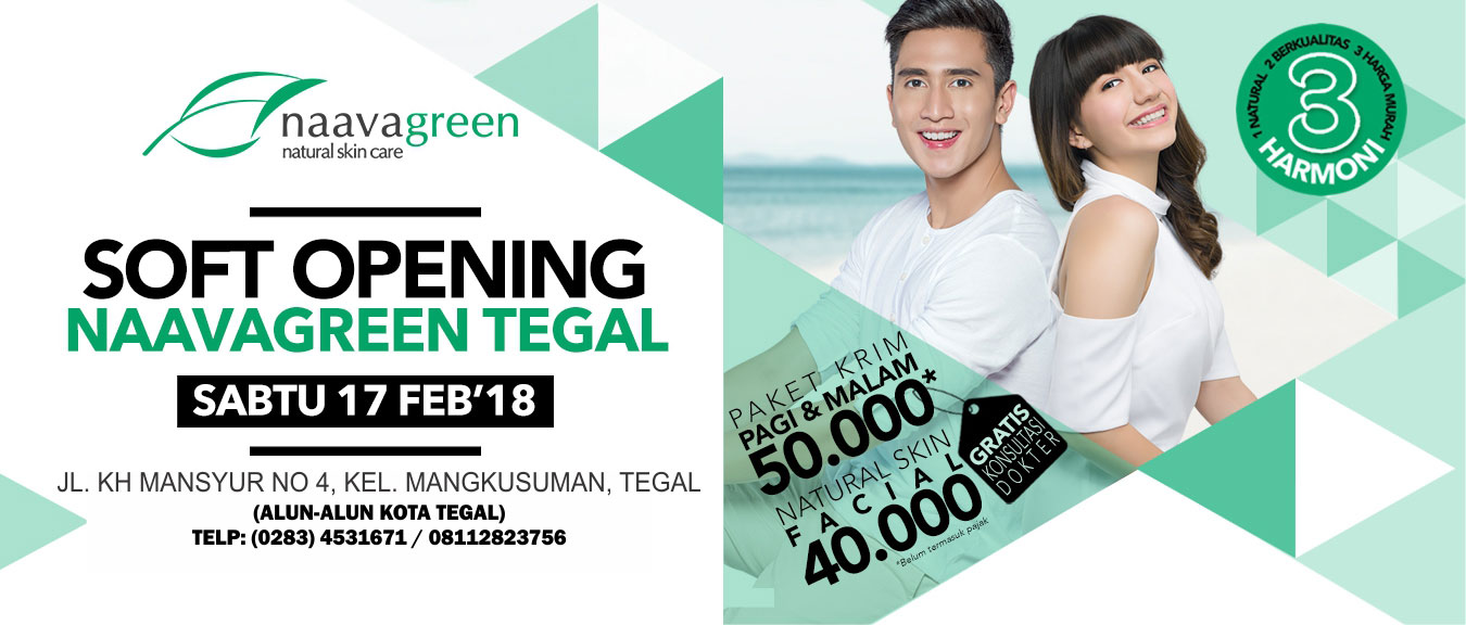 Soft Opening Naavagreen Tegal